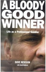 A Bloody Good Winner: Life as a Professional Gambler