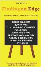 Finding an Edge: Horse Racing Systems, Sports Betting, Betfair Tips