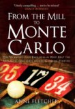 From the Mill to Monte Carlo